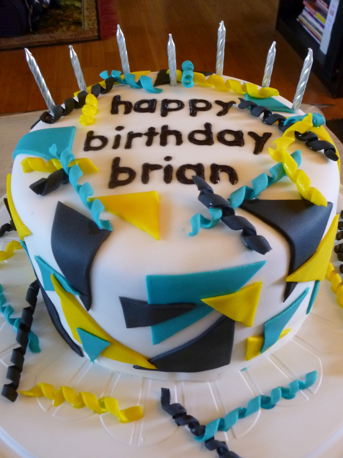 I Ll Bake My Cake And Eat It Too Happy Birthday Brian