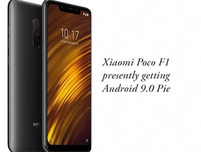 Xiaomi Poco F1 presently getting Android 9.0 Pie