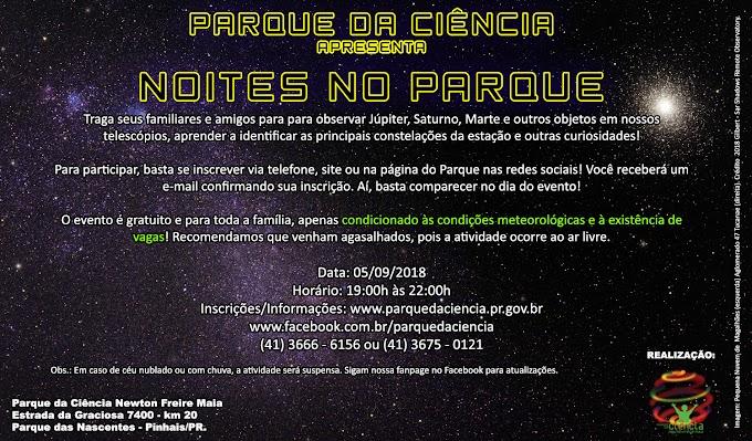 MAIS UMA EDIÇÃO DO NOITES NO PARQUE NESTA QUARTA-FEIRA (05/09/18)!