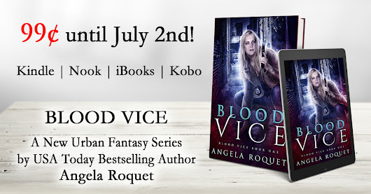 Blood Vice is out today! Get it for #99cents through July 2nd #NewRelease #UrbanFantasy #Kindle #Nook #iBooks #Kobo