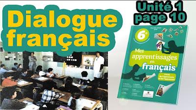 Dialogue Unité1 Page10 Mes apprentissages en français 6ème AEP