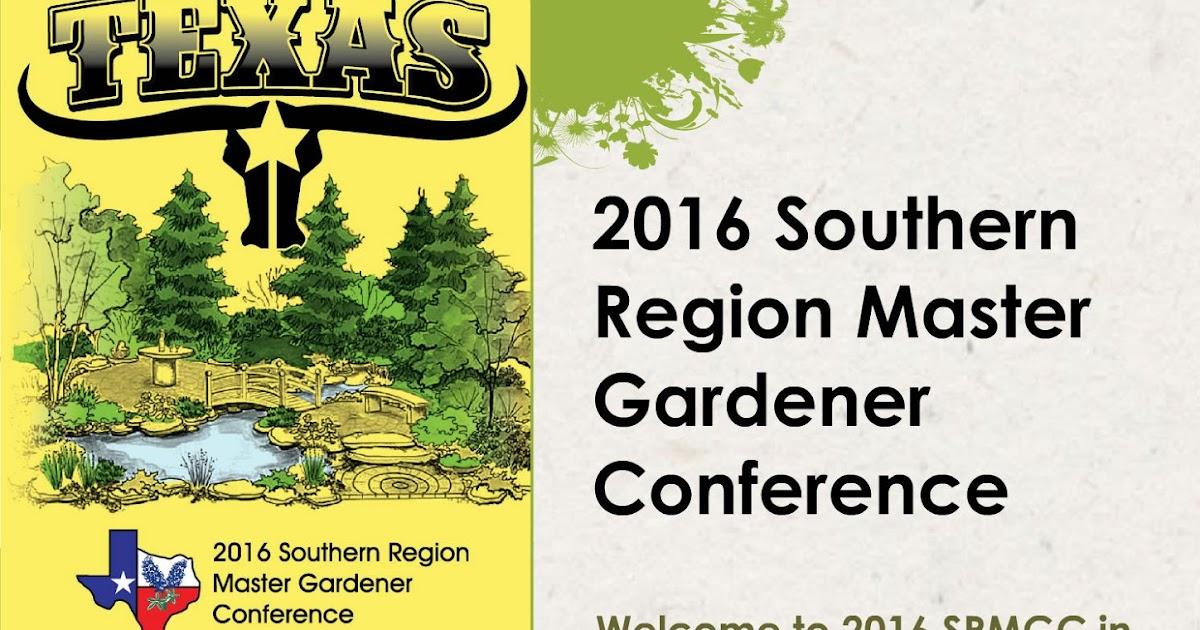 Virginia Cooperative Extension Master Gardener Program 2016 Southern Region Master Gardener