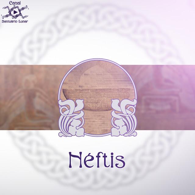 Néftis - Deusa da noite e da morte | Wicca Magia Bruxaria Paganismo