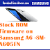 Stock ROM Firmware on Samsung A6 -SM-A605FN