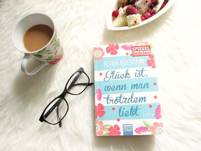 Rezension: Glück ist, wenn man trotzdem liebt - Petra Hülsmann - Bastei Lübbe