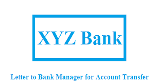 Letter to Bank Manager for Account Transfer