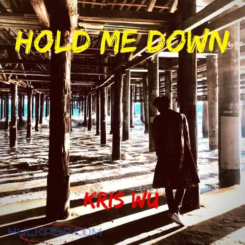 Wu Yi Fan (Kris Wu) – Hold Me Down – Single (ITUNES PLUS AAC M4A)