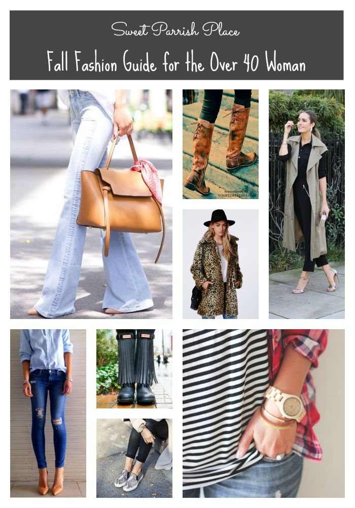 463452f4ff13 Fall Fashion Guide for the Over 40 Woman • Sweet Parrish Place