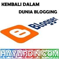 Alasan Mengapa Baru Aktif Lagi Dalam Dunia Blogging