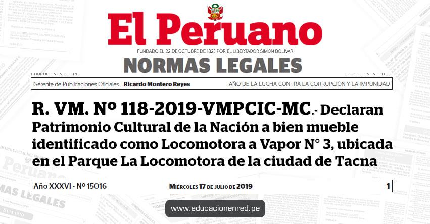 R. VM. Nº 118-2019-VMPCIC-MC - Declaran Patrimonio Cultural de la Nación a bien mueble identificado como Locomotora a Vapor N° 3, ubicada en el Parque La Locomotora de la ciudad de Tacna - www.cultura.gob.pe
