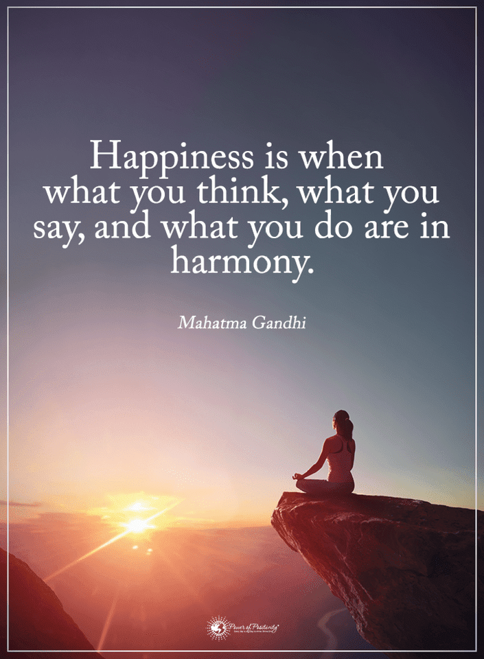 Quotes Happiness Is When What You Think What You Say And What You