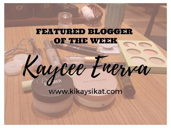 Featured Blogger of the Week | Kaycee Enerva of KikaysiKat.com