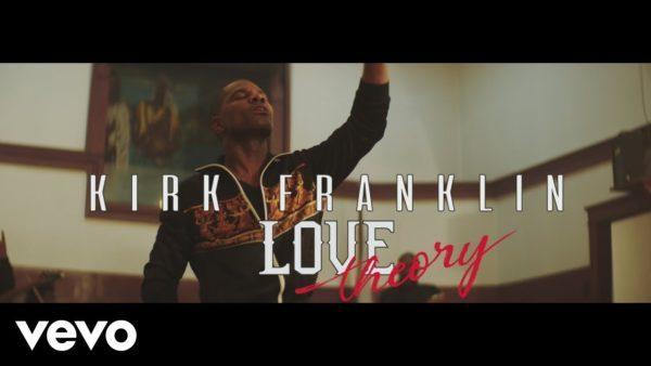 [Video] Kirk Franklin – Love Theory