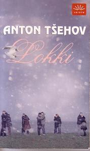 Anton Tsehov Lokki