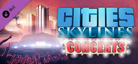 Cities: Skylines - Concerts + Crack PC Torrent
