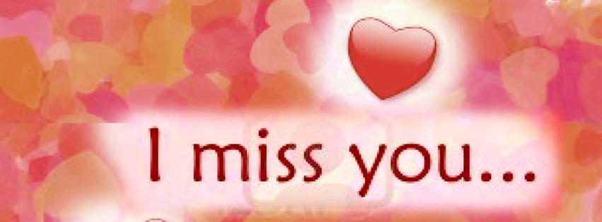 Fb Cover photo i mis you, fb cover photo, i miss you   All ...