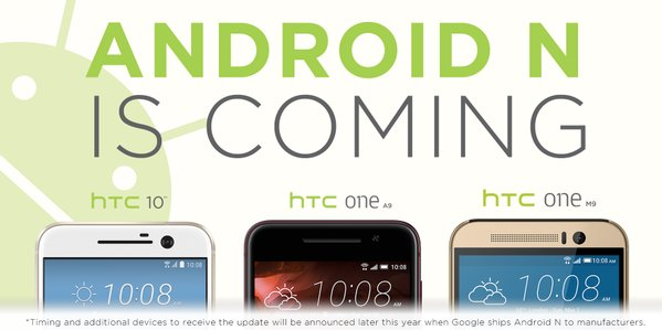 هواتف HTC 10 و One A9 و One M9 ستحصل على اندرويد N