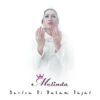 Lirik Lagu Melinda - Berdoa Di Dalam Sujud