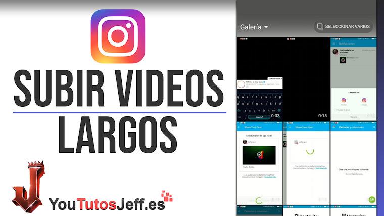 Subir Vídeos Largos a Instagram Stories - Trucos Instagram