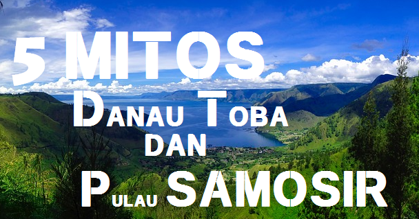 Image Result For Cerita Danau Toba Pulau Samosir