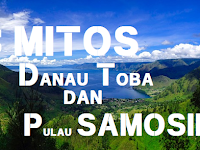 5 Mitos Danau Toba Dan Pulau Samosir Misteri Cerita Rakyat Serta Mistisnya