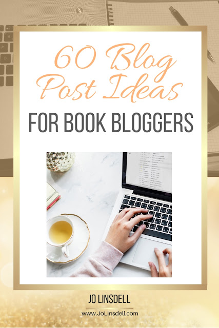 60 Blog Post Ideas For Book Bloggers
