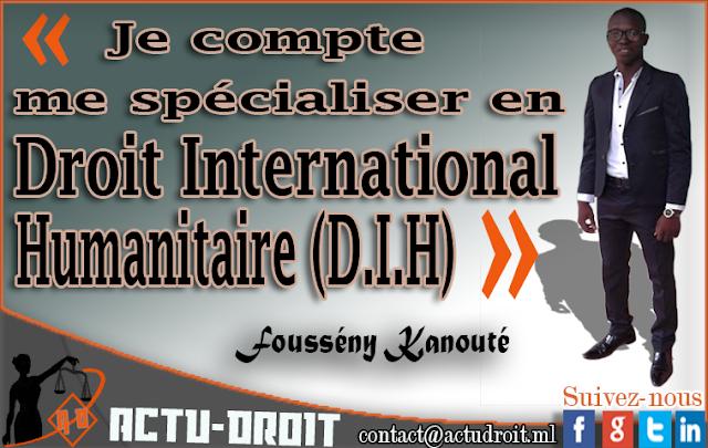 Fousseny Kanouté : « Je compte me spécialiser en Droit International Humanitaire (D.I.H). »