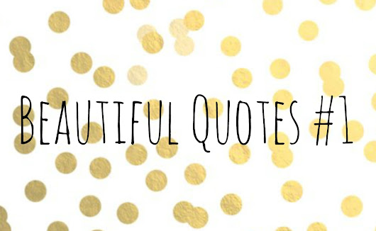 Beautiful Quotes #1
