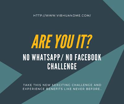 No Social Media Challenge - Vibhu & Me