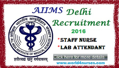 http://www.world4nurses.com/2016/11/aiims-new-delhi-recruitment-latest.html