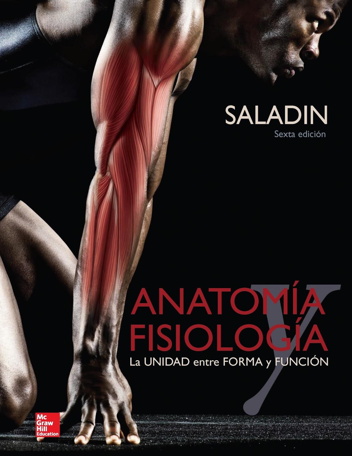 Anatomía fisiología, 6ta. Edición - Kenneth S. Saladin | LibrosVirtual