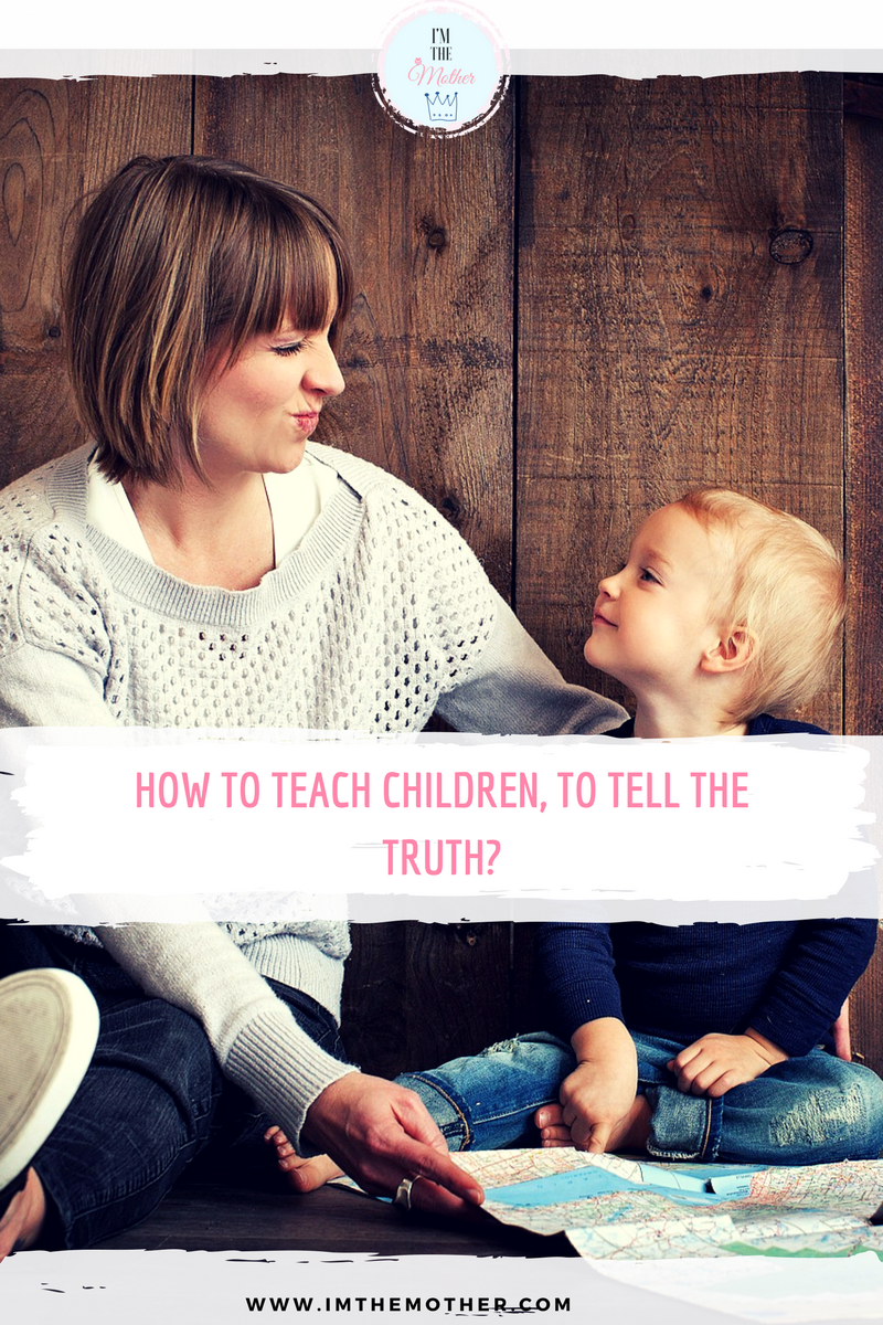 How to teach children, to tell the truth? - imthemother.com -child, kids, education, truth,lying