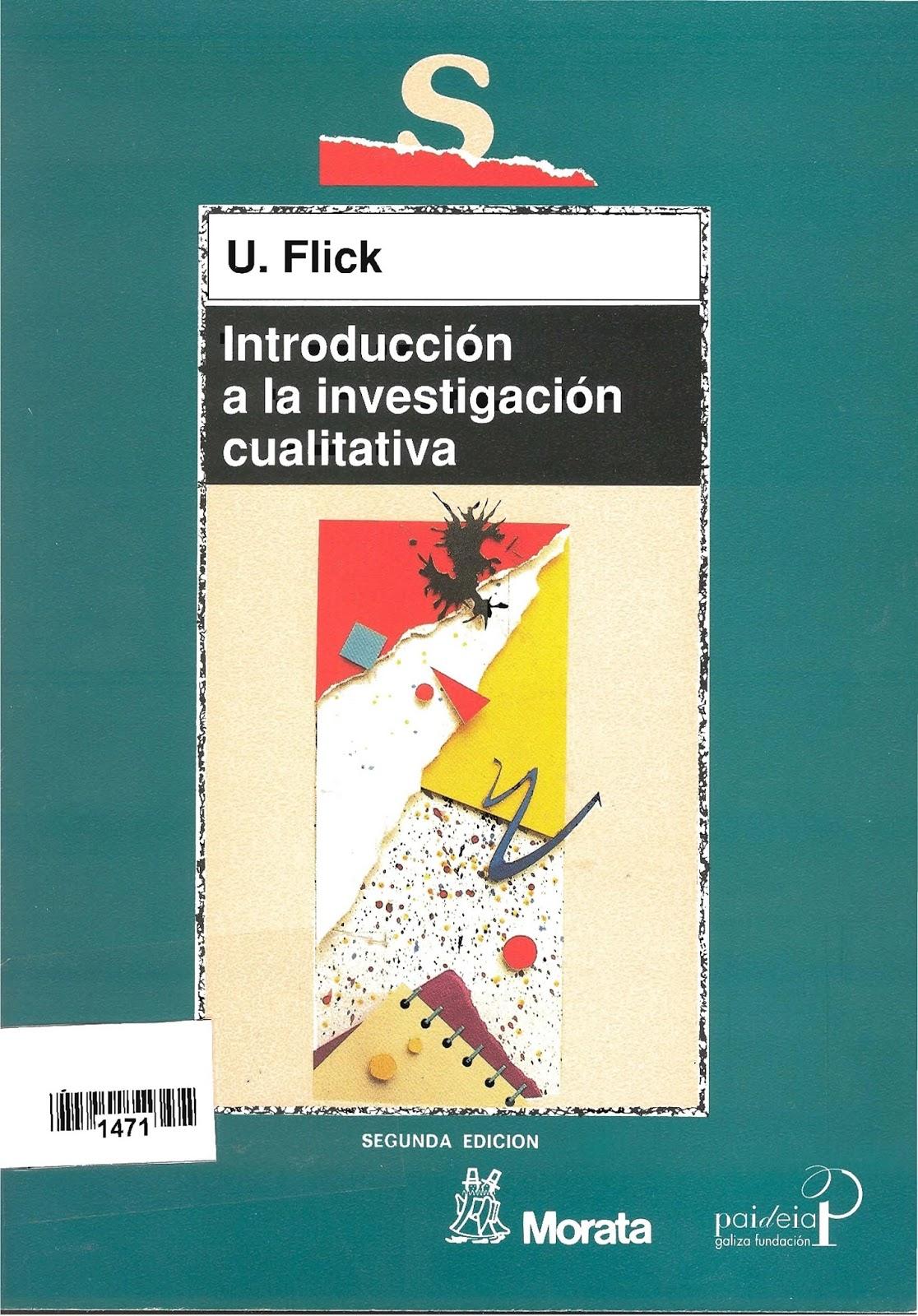 Introducción a la investigación cualitativa, 2da. Edición – Uwe Flick