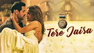 Tere Jaisa Lyrics | SATYAMEVA JAYATE | Arko | Tulsi Kumar | John Abraham | Aisha Sharma