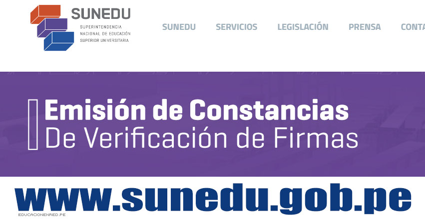 SUNEDU: Cómo tramitar la Constancia de Verificación de Firmas - www.sunedu.gob.pe