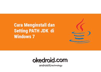 langkah langkah membuat classpath cara setting path classpath java,cara install dan setting classpath jdk windows