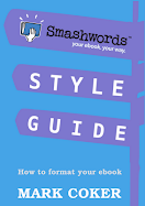 Download the Smashwords Style Guide (FREE)