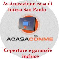 Intesa San Paolo aCasaConMe: cosa offre l'assicurazione casa