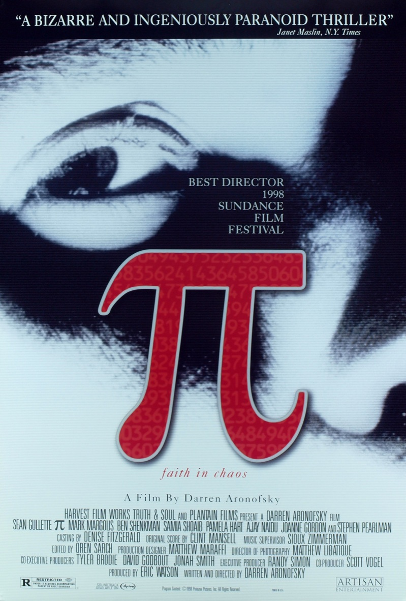 The theatrical release poster for Pi. It depicts a black and white close-up shot of a man's face. A red pi symbol is overlayed in the center of the poster.