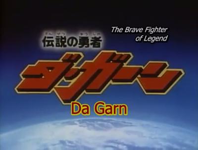 The Brave Fighter of Legend Da Garn