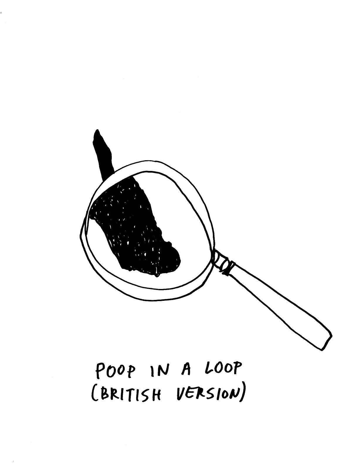 Poop In A Loop