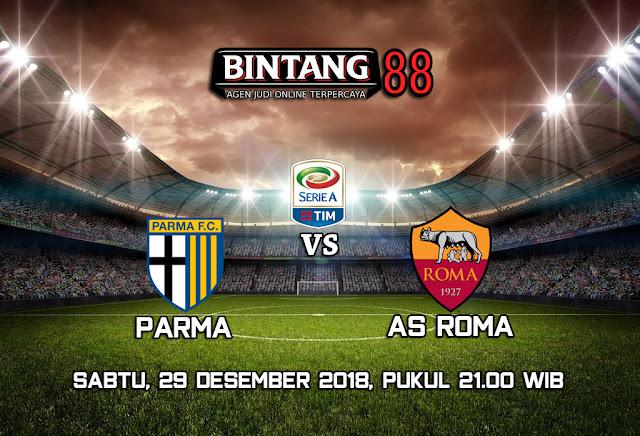 Prediksi Parma Vs AS Roma 29 Desember 2018