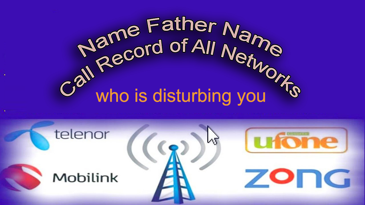 jaz mobilink warid ufone telenor zong call record network cdr information tracing details in pakistan