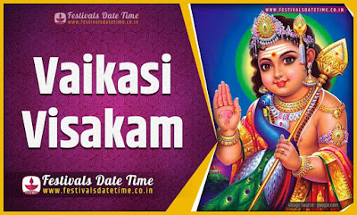 2025 Vaikasi Visakam Date and Time, 2025 Vaikasi Visakam Festival Schedule and Calendar