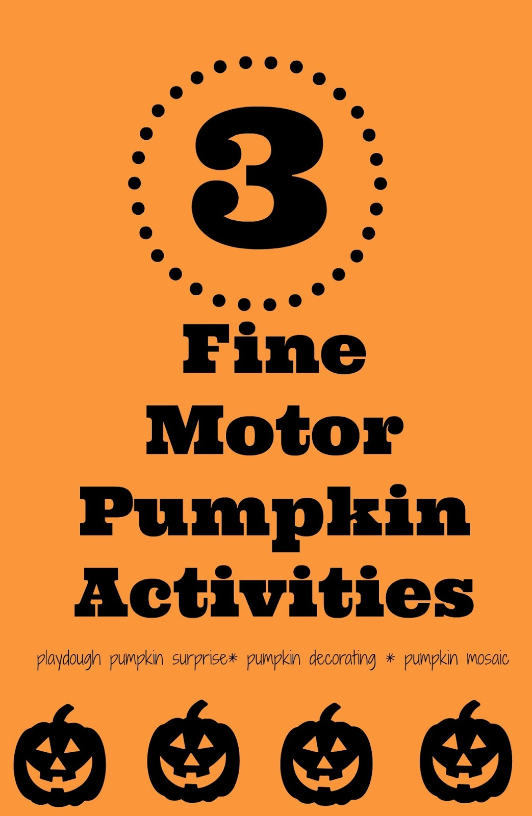 Fun Amp Easy Fine Motor Pumpkin Activities For Preschoolers