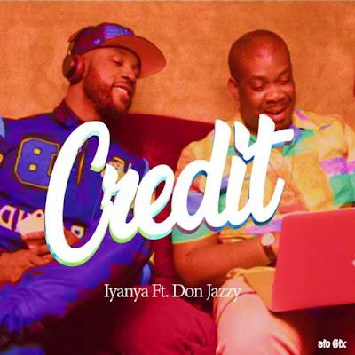 Music: Iyanya ft Don Jazzy - Credit (Mp3 Download)