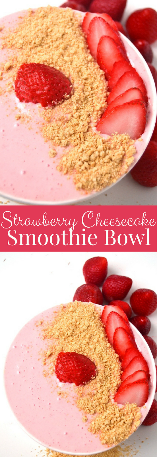 Strawberry Cheesecake Smoothie Bowl is a 5-minute nutritious treat that tastes like your favorite cheesecake and is topped with sliced strawberries and graham crumbs! www.nutritionistreviews.com