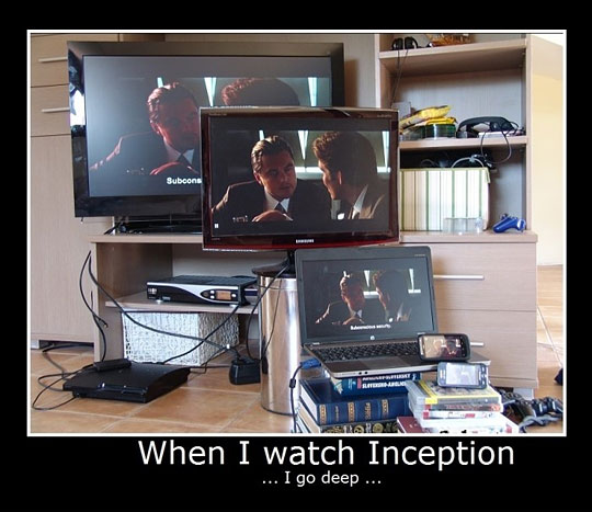when i watch inception
