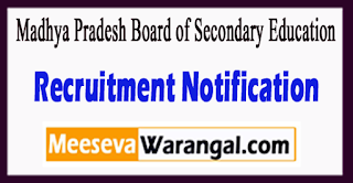 MPBSE Madhya Pradesh Board of Secondary Education Recruitment Notification 2017 Last Date 14-07-2017