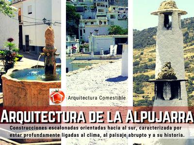 La Arquitetura de la Alpujarra, sus elementos representativos de Terraos, Las Pampaneiras y la Fuente de Agua